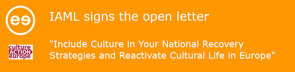 "Banner explains that IAML has signed the open letter ""Include Culture in Your National Recovery Strategies and Reactivate Cultural Life in Europe"""