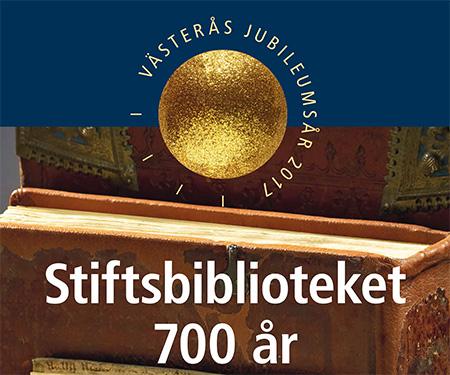 Stiftsbiblioteket 700th anniversary